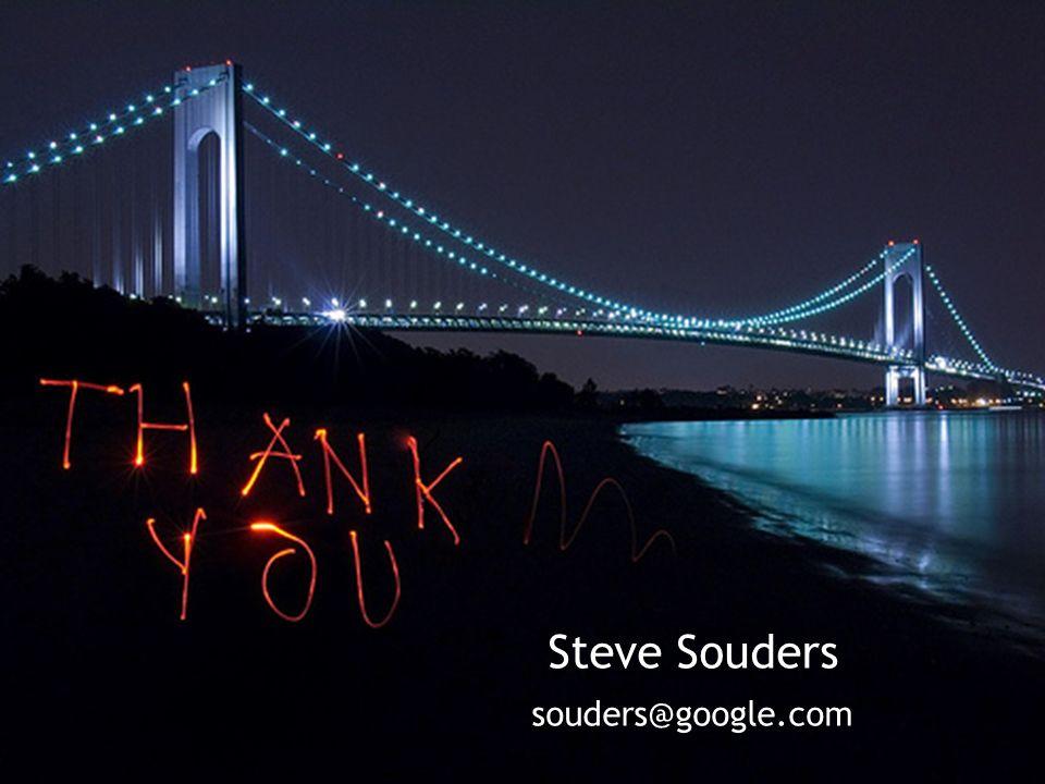Steve Souders souders@google.com