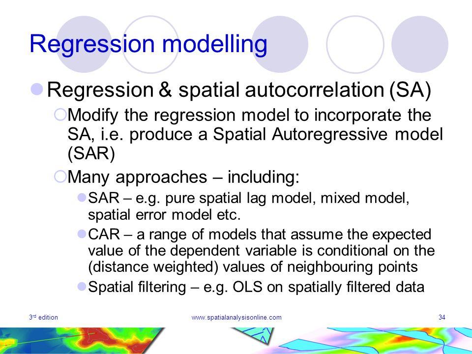 Regression modelling Regression & spatial autocorrelation (SA)