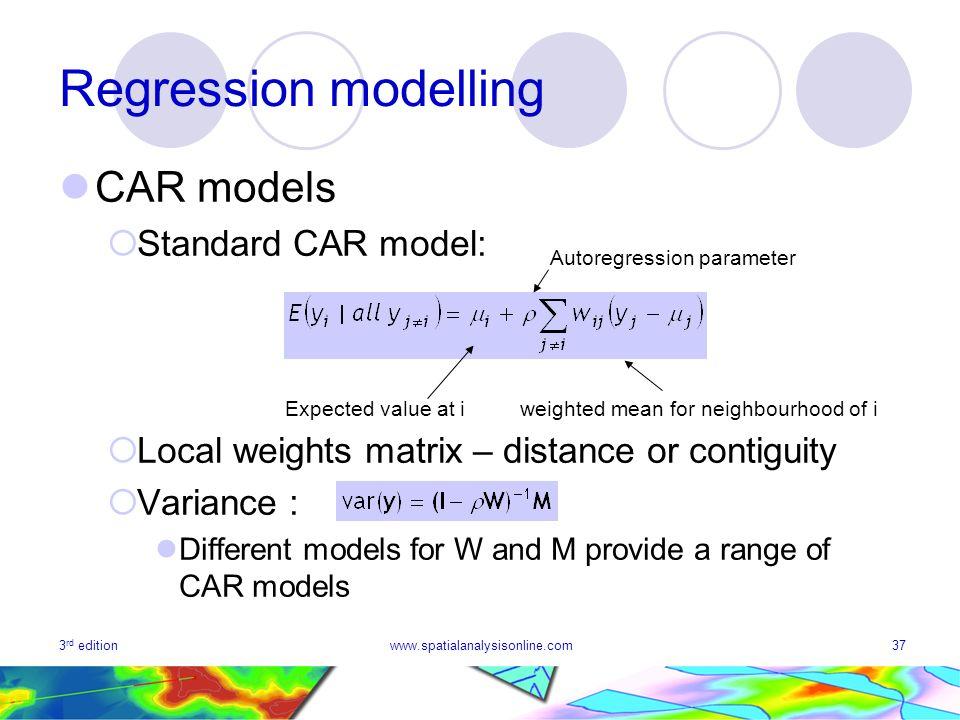 Regression modelling CAR models Standard CAR model: