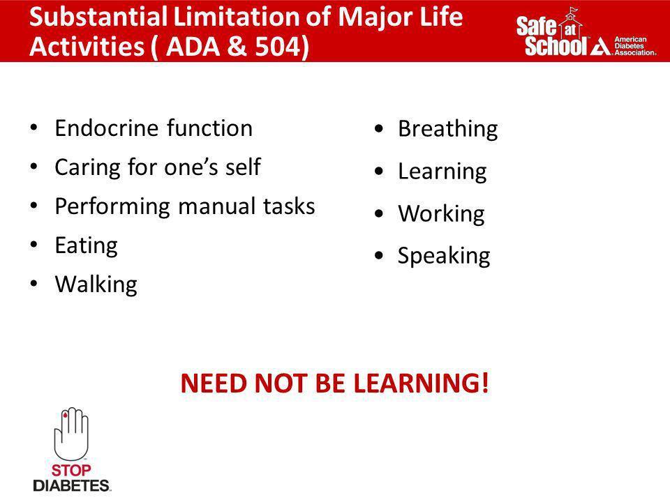 Substantial Limitation of Major Life Activities ( ADA & 504)