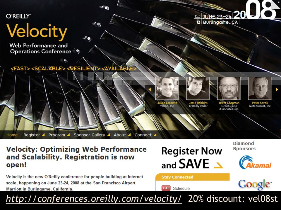 http://conferences.oreilly.com/velocity/ 20% discount: vel08st