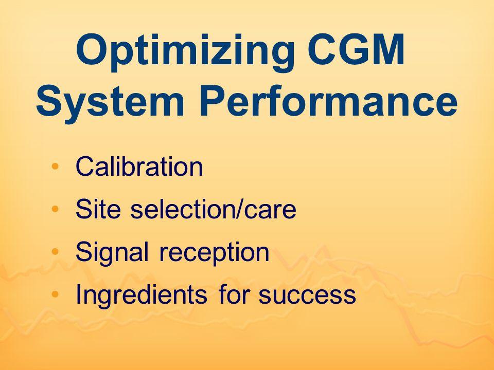 Optimizing CGM System Performance