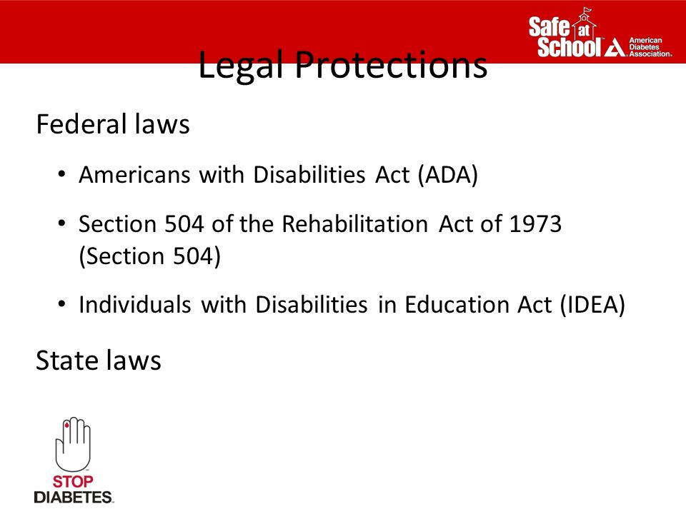 Legal Protections Federal laws State laws
