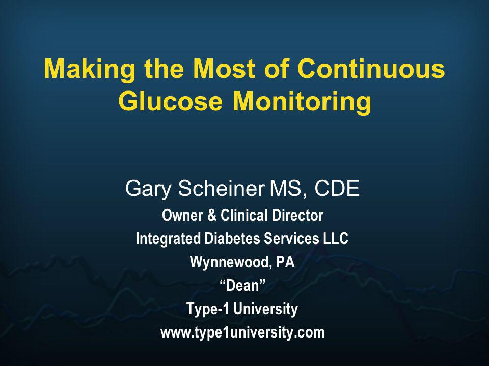 Making the Most of Continuous Glucose Monitoring