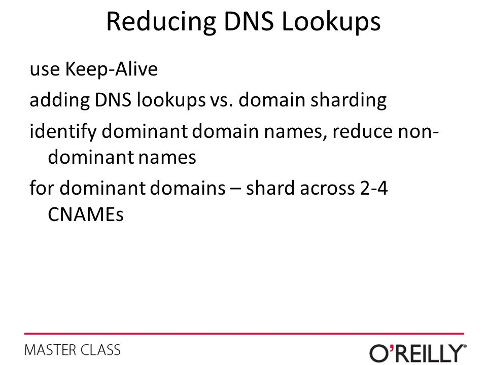 Reducing DNS Lookups use Keep-Alive