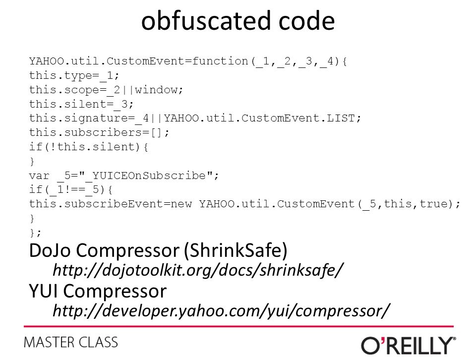 obfuscated code DoJo Compressor (ShrinkSafe) YUI Compressor