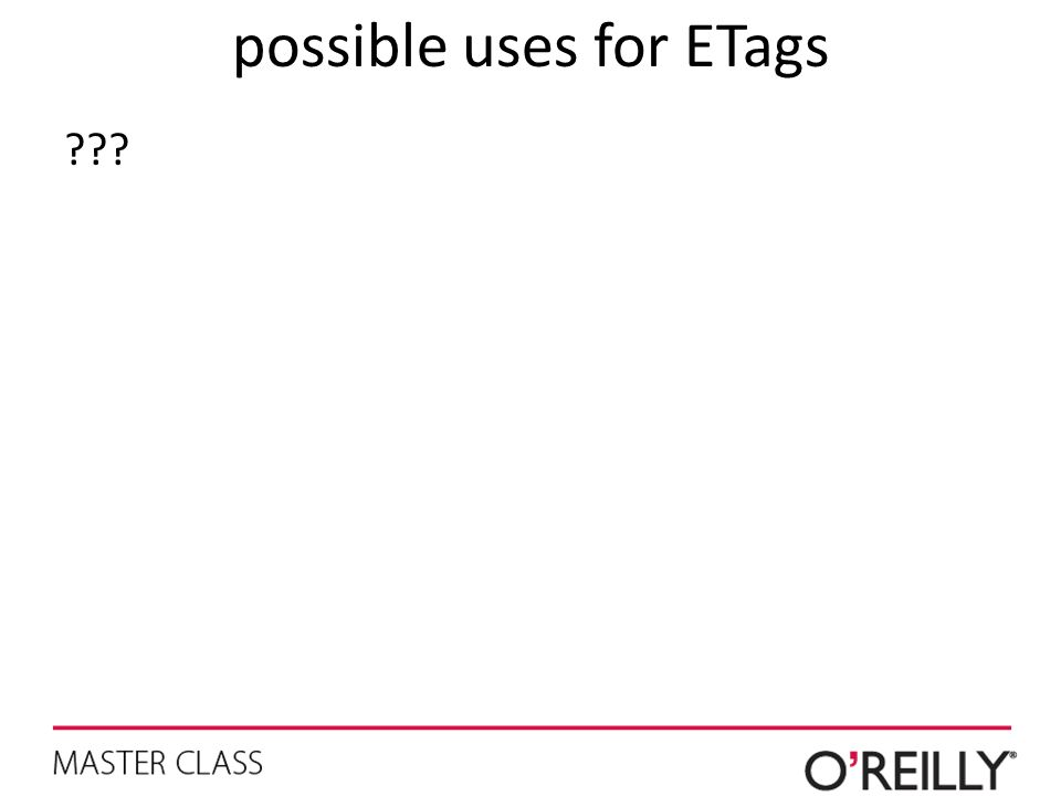possible uses for ETags