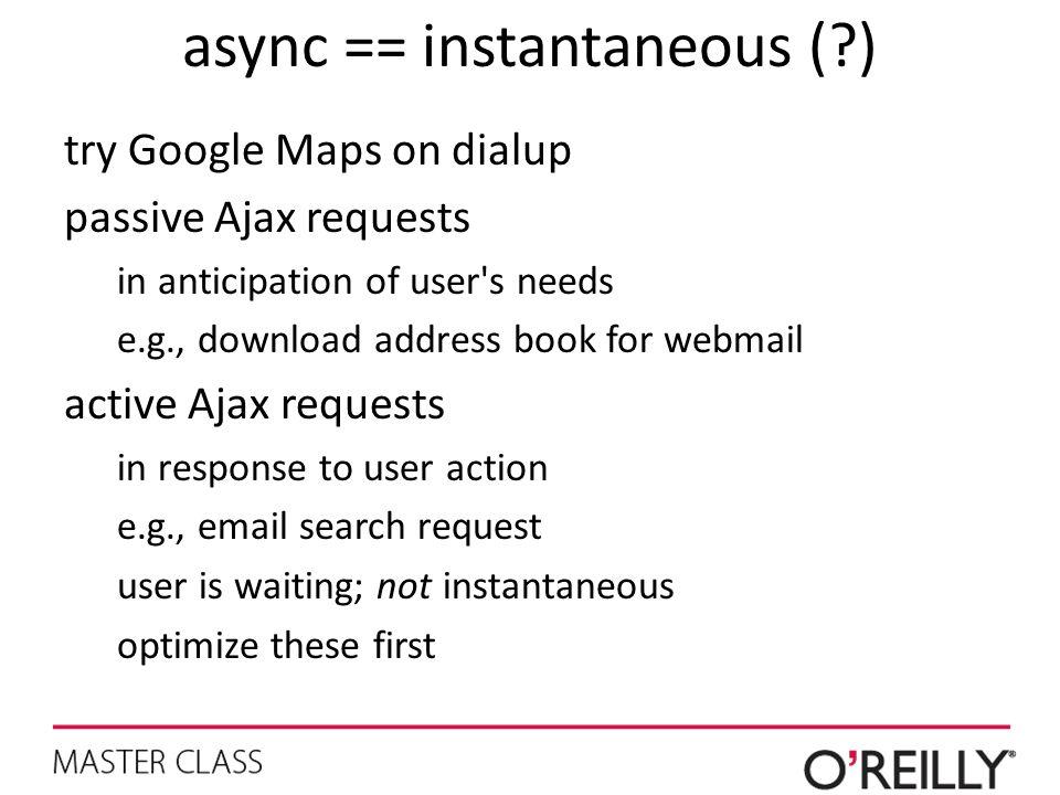 async == instantaneous ( )