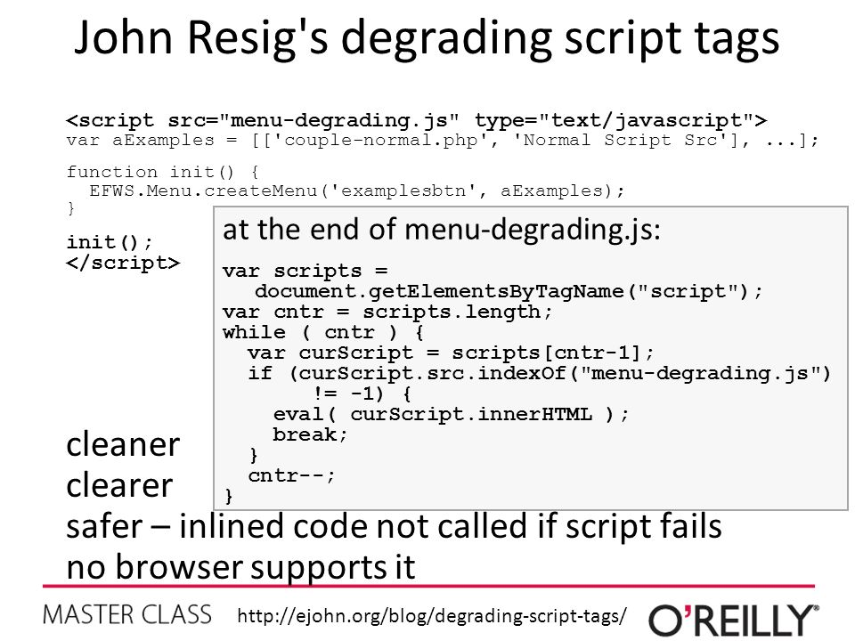 John Resig s degrading script tags