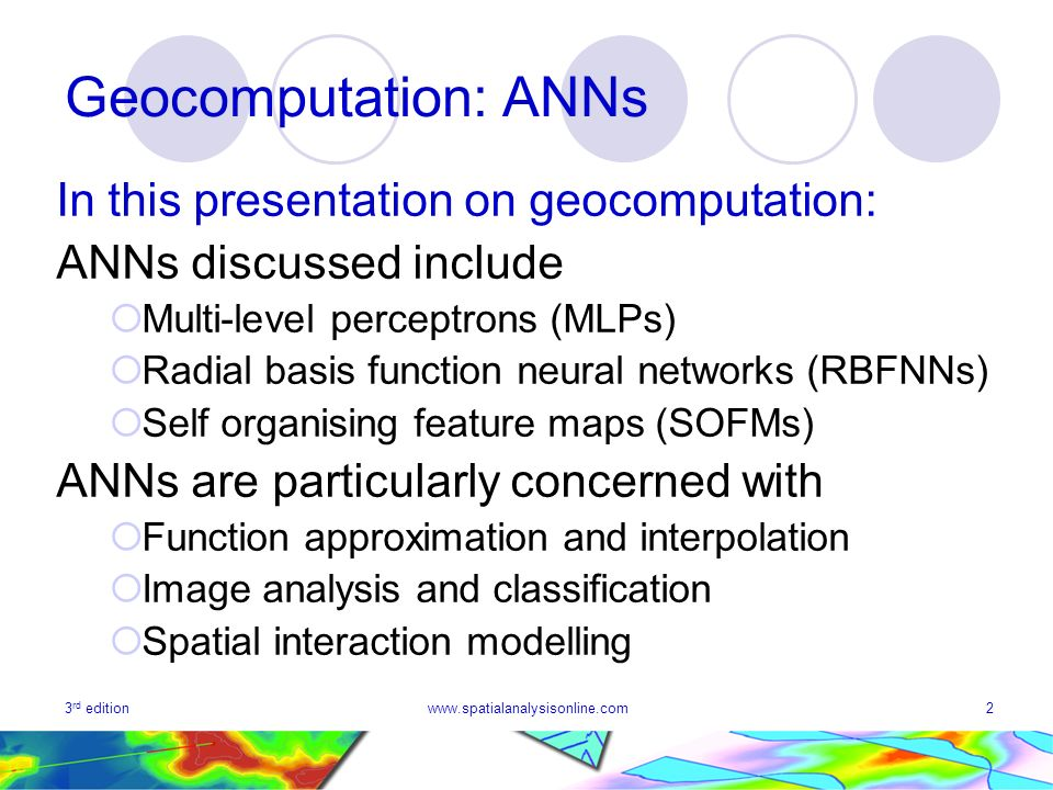 Geocomputation: ANNs In this presentation on geocomputation: