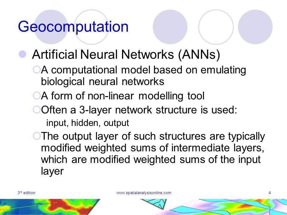 Geocomputation Artificial Neural Networks (ANNs)