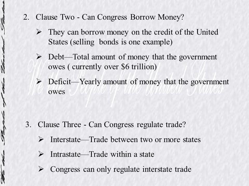 Clause Two - Can Congress Borrow Money