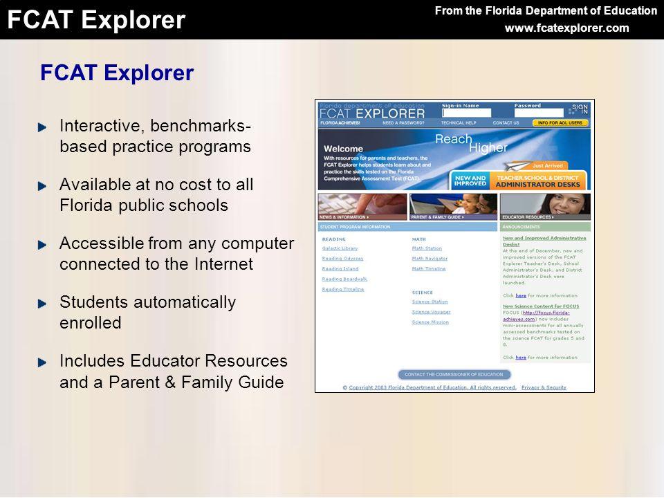 FCAT Explorer Interactive, benchmarks- based practice programs