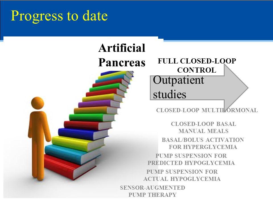 Progress to date Artificial Pancreas Outpatient studies