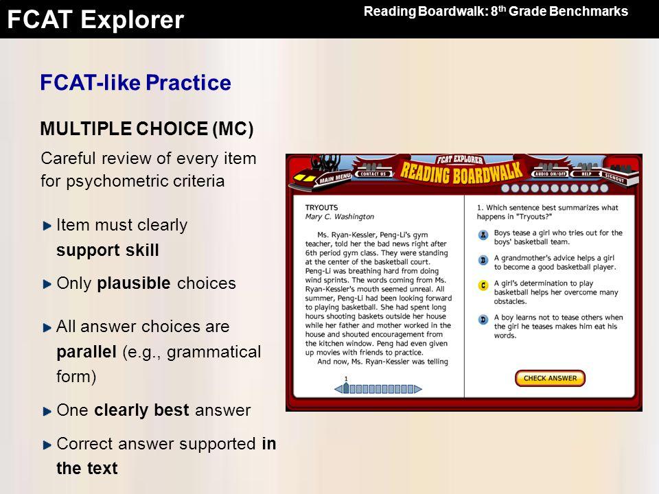 FCAT-like Practice MULTIPLE CHOICE (MC)