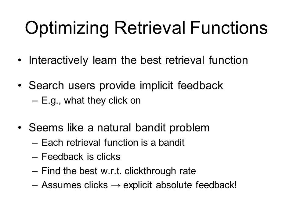 Optimizing Retrieval Functions