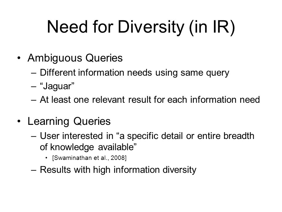 Need for Diversity (in IR)