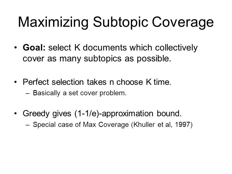 Maximizing Subtopic Coverage