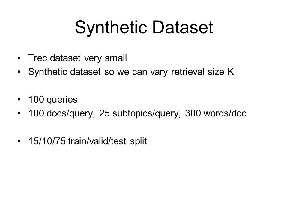 Synthetic Dataset Trec dataset very small