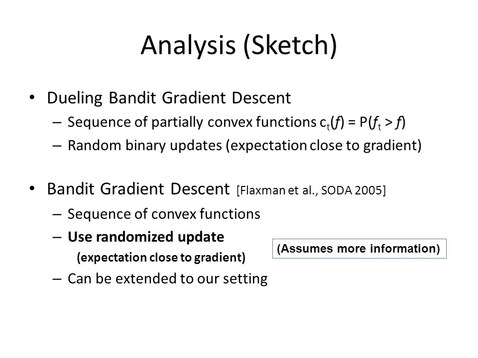 Analysis (Sketch) Dueling Bandit Gradient Descent