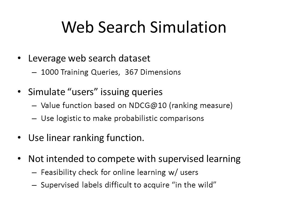 Web Search Simulation Leverage web search dataset