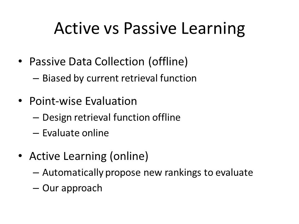 Active vs Passive Learning