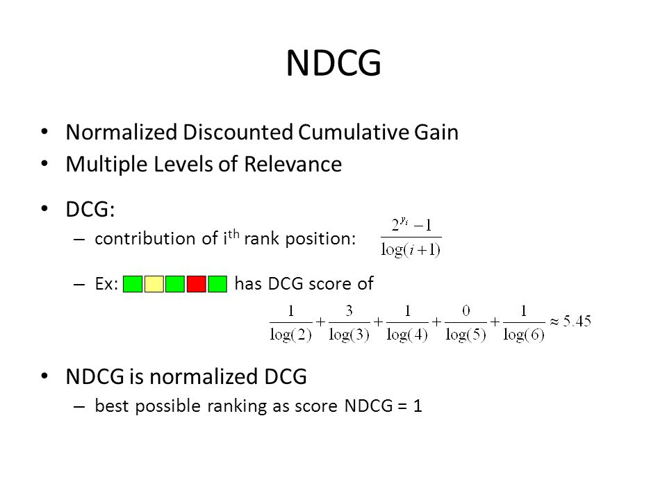 NDCG Normalized Discounted Cumulative Gain