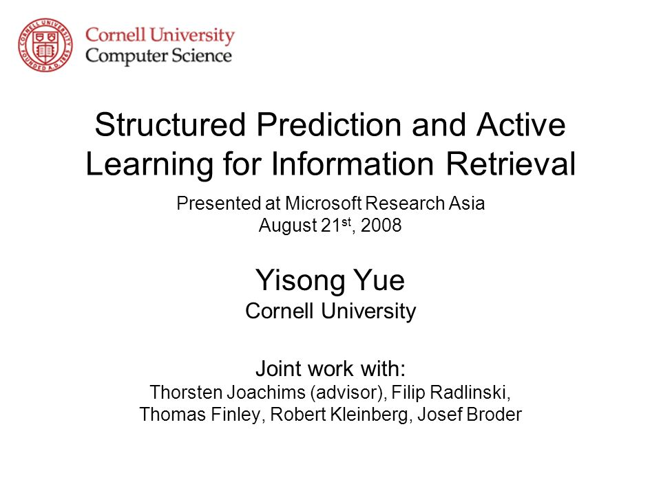 Structured Prediction and Active Learning for Information Retrieval