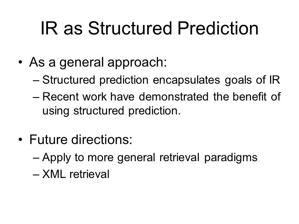 IR as Structured Prediction