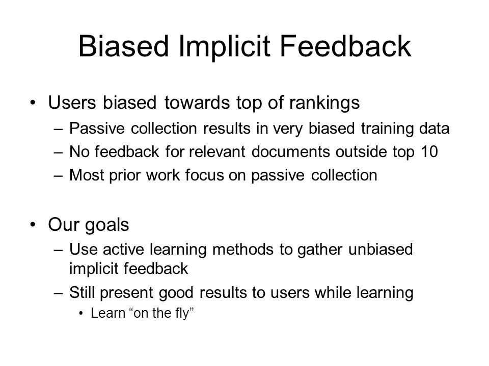 Biased Implicit Feedback