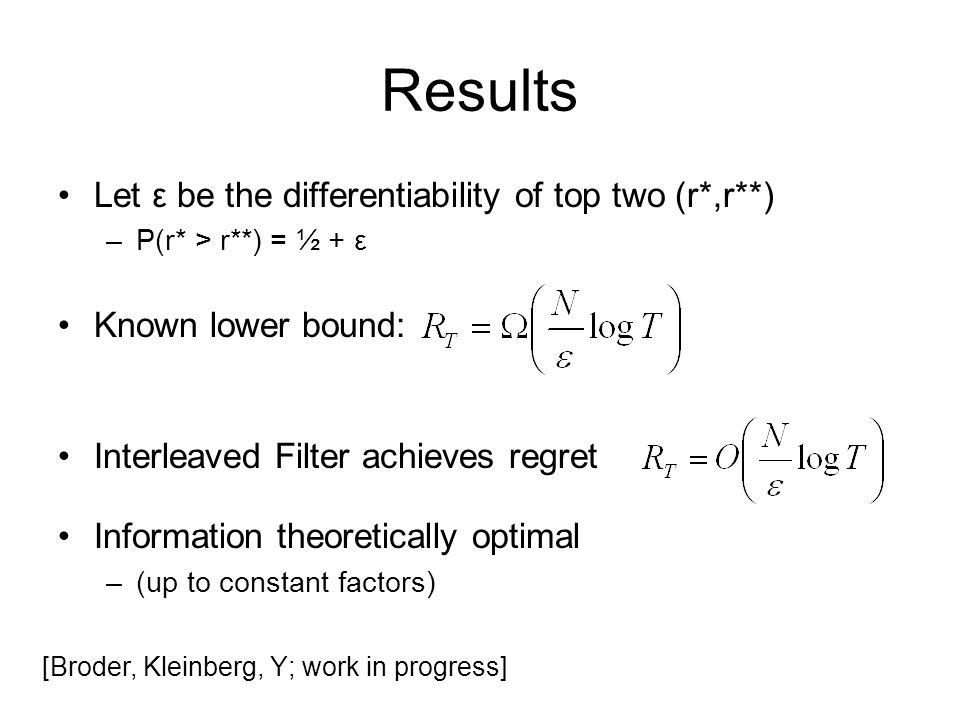 Results Let ε be the differentiability of top two (r*,r**)