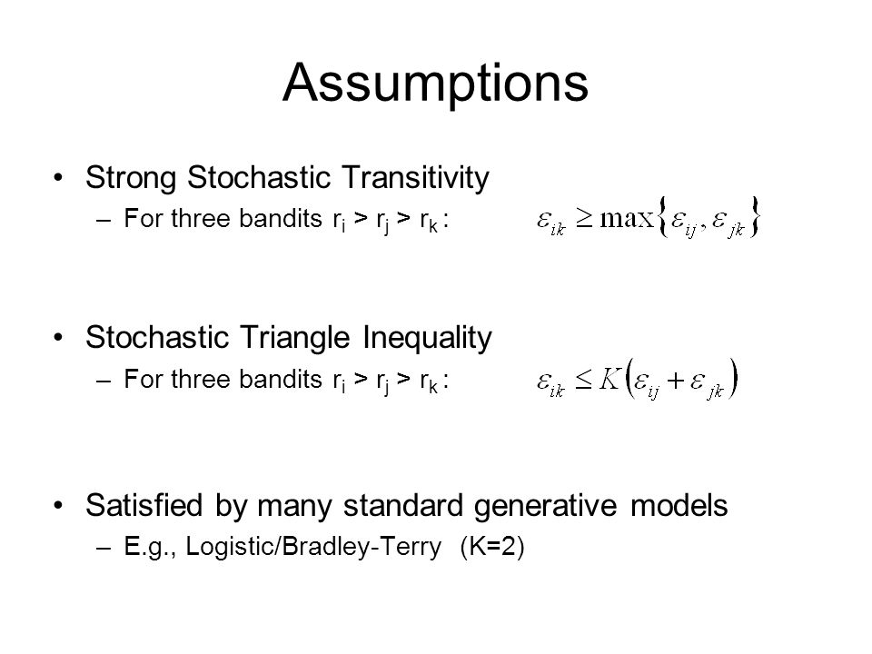 Assumptions Strong Stochastic Transitivity