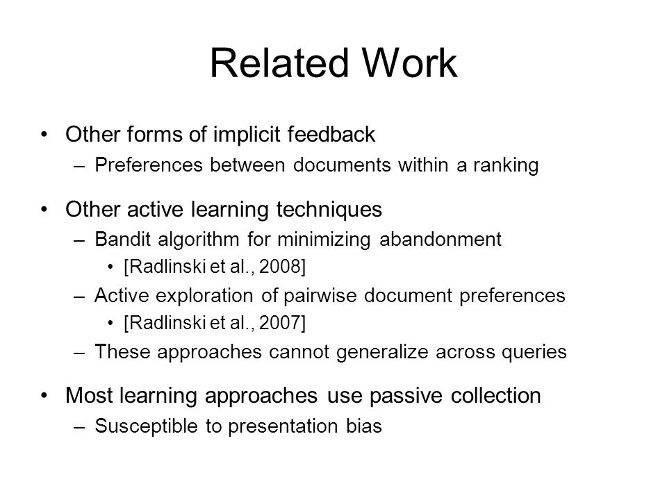 Related Work Other forms of implicit feedback