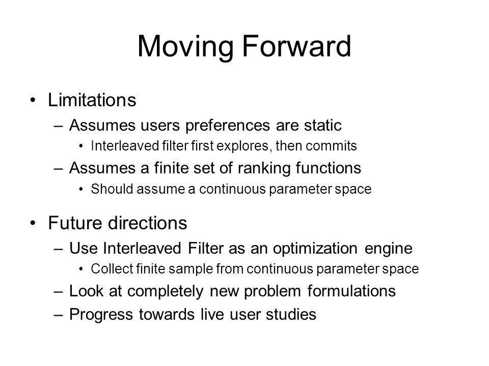 Moving Forward Limitations Future directions
