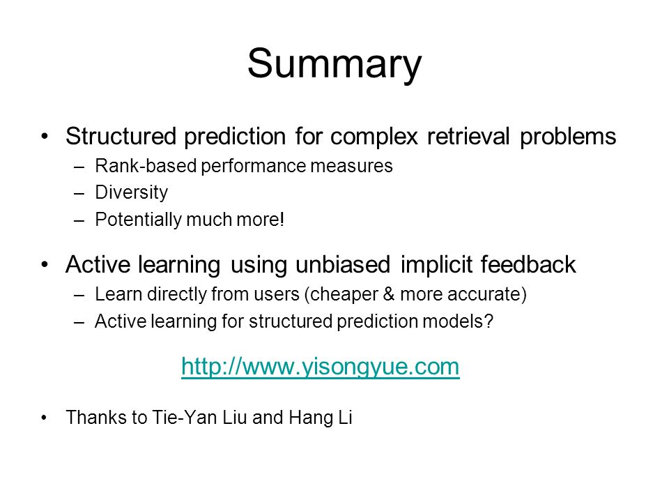 Summary Structured prediction for complex retrieval problems