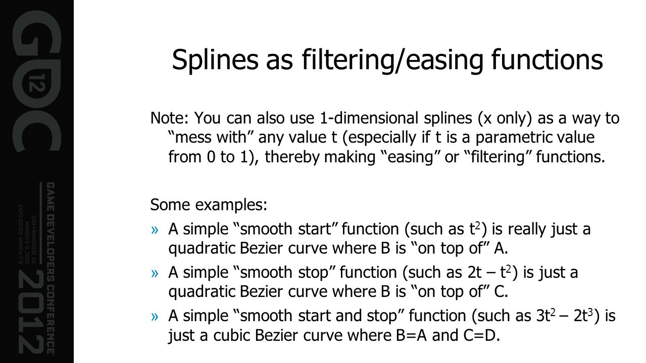 Splines as filtering/easing functions