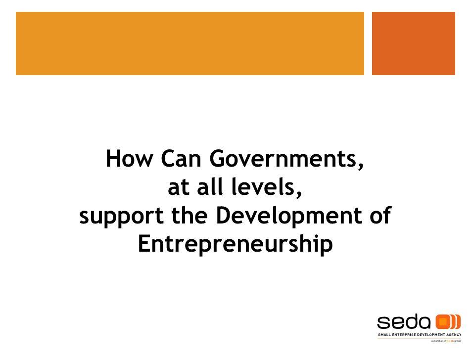 support the Development of Entrepreneurship