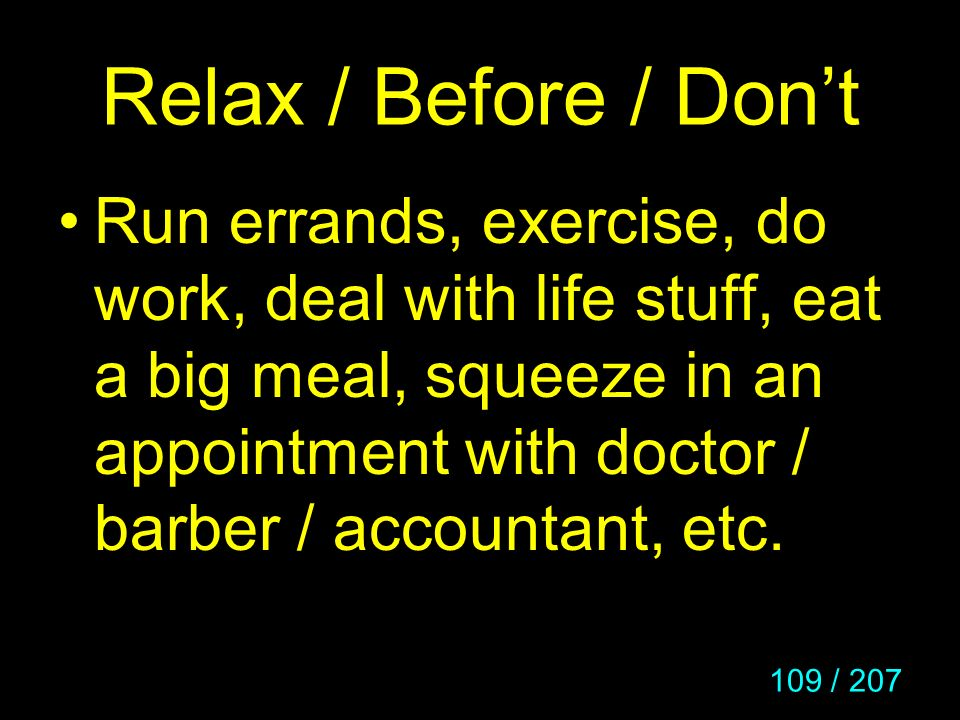 Relax / Before / Don't