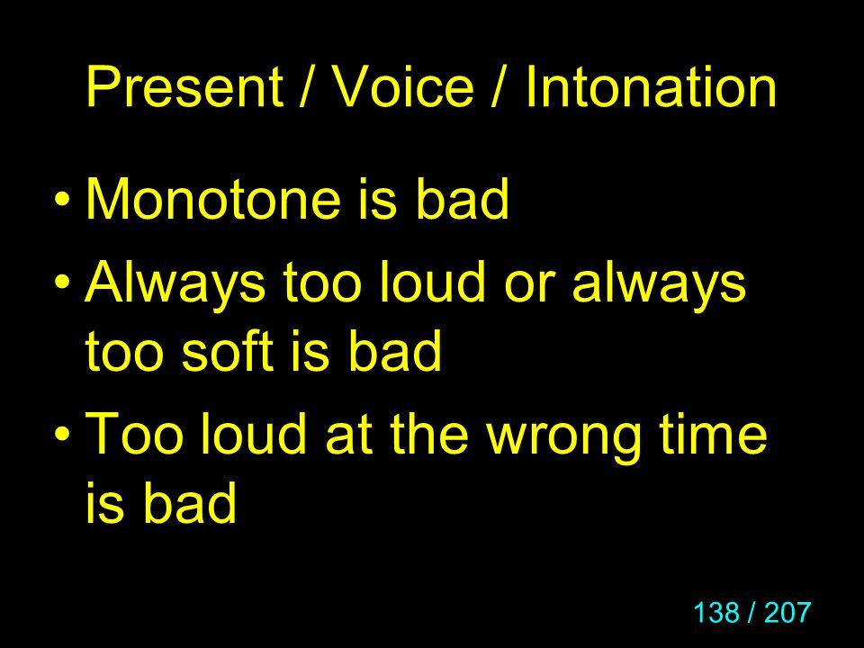 Present / Voice / Intonation