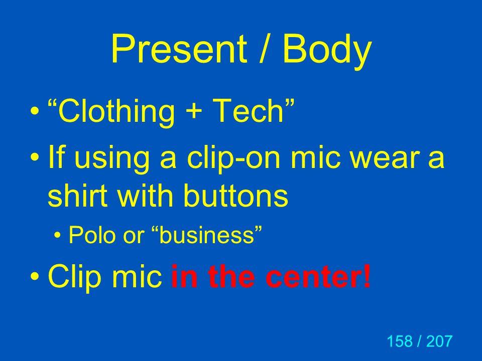 Present / Body Clothing + Tech