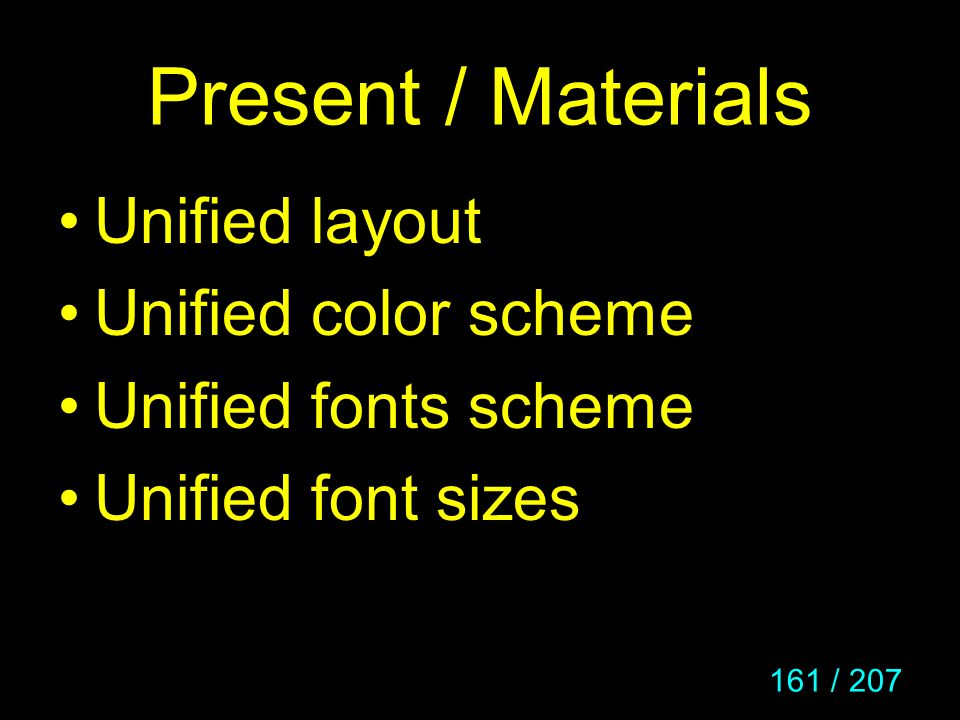 Present / Materials Unified layout Unified color scheme