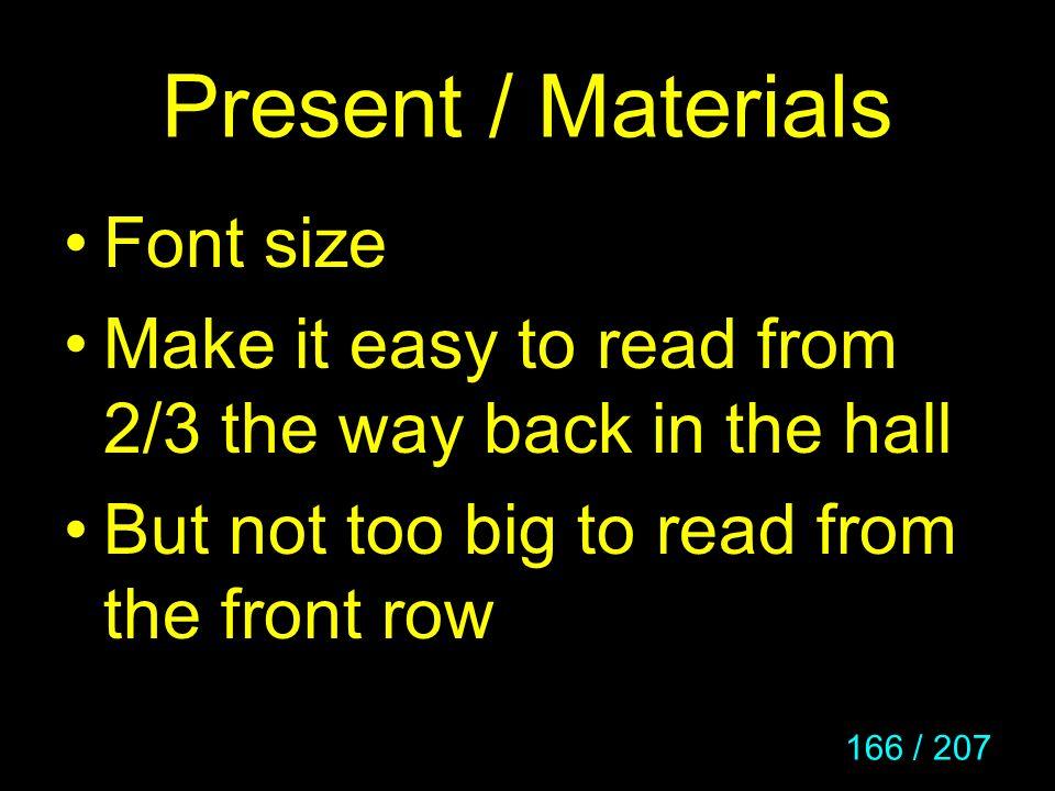 Present / Materials Font size