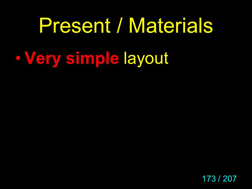 Present / Materials Very simple layout