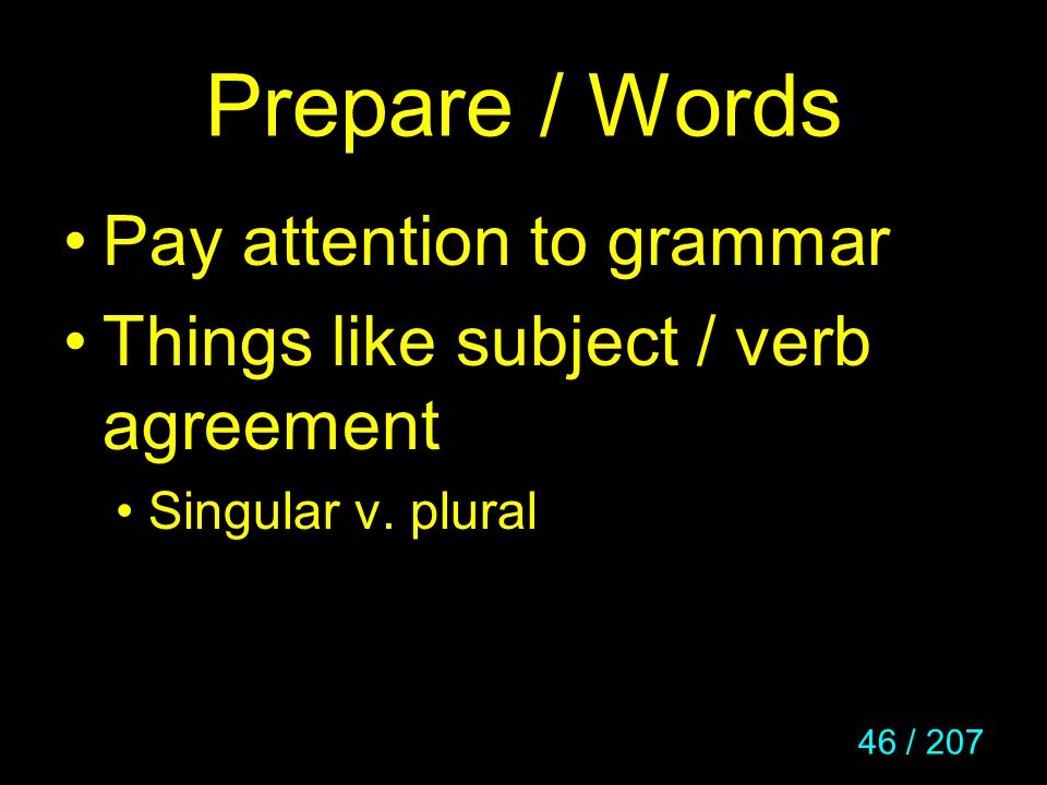 Prepare / Words Pay attention to grammar