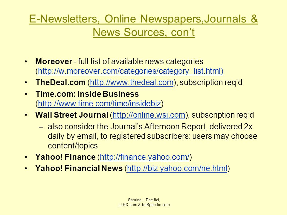 E-Newsletters, Online Newspapers,Journals & News Sources, con't