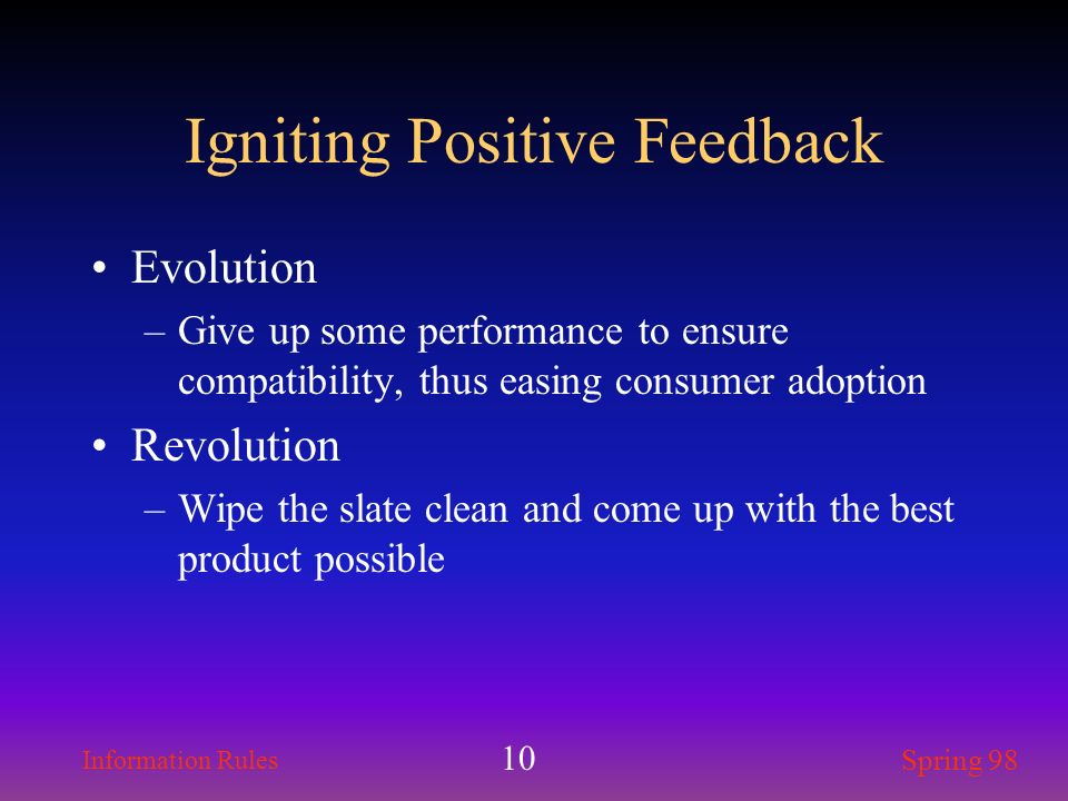 Igniting Positive Feedback