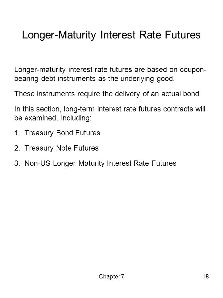 Longer-Maturity Interest Rate Futures