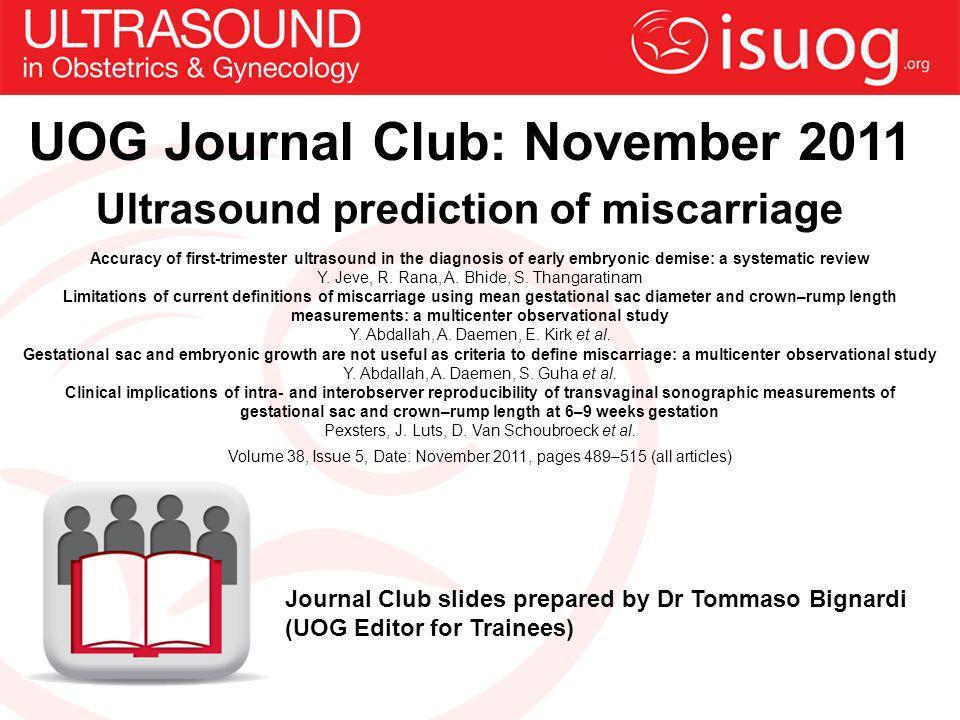 UOG Journal Club: November 2011 Ultrasound prediction of miscarriage