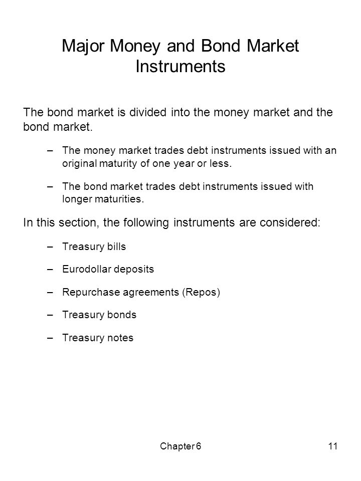 Major Money and Bond Market Instruments