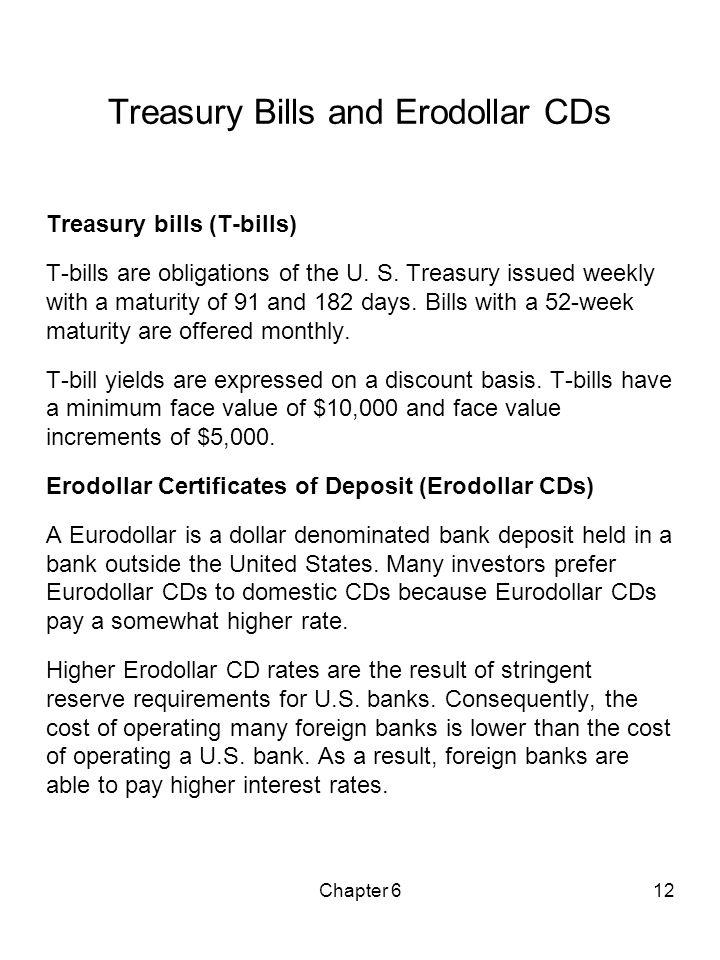 Treasury Bills and Erodollar CDs